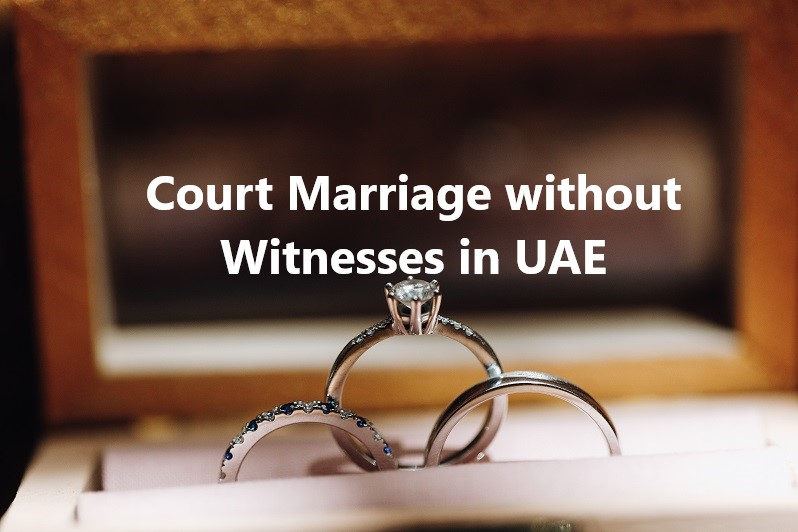 why you need witness to get married in Dubai UAE