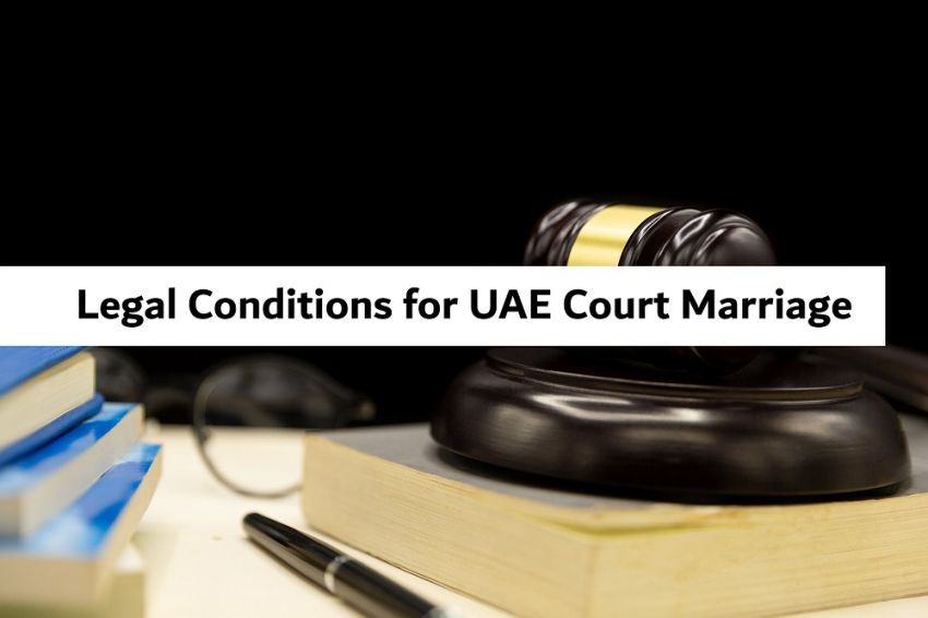 Legal Conditions for UAE Court Marriage