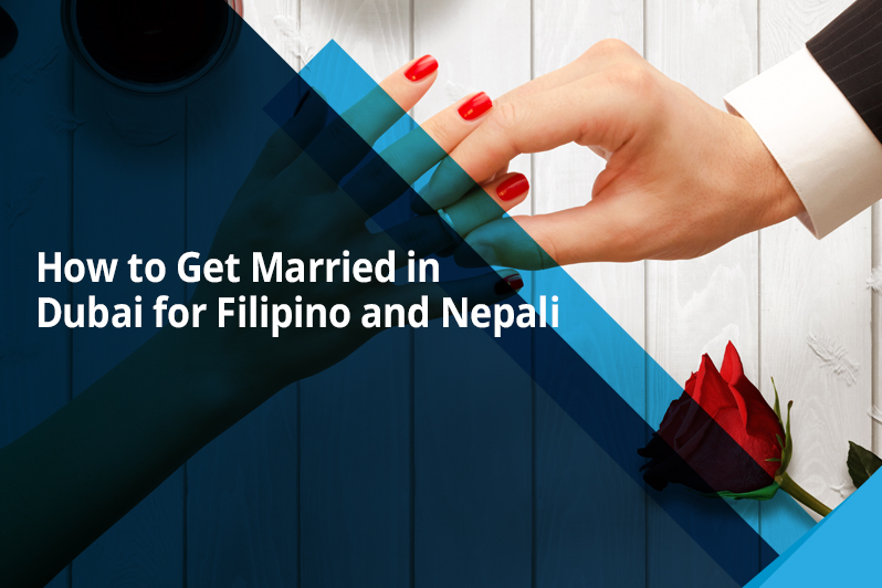 How to Get Married in Dubai for Filipino and Nepali