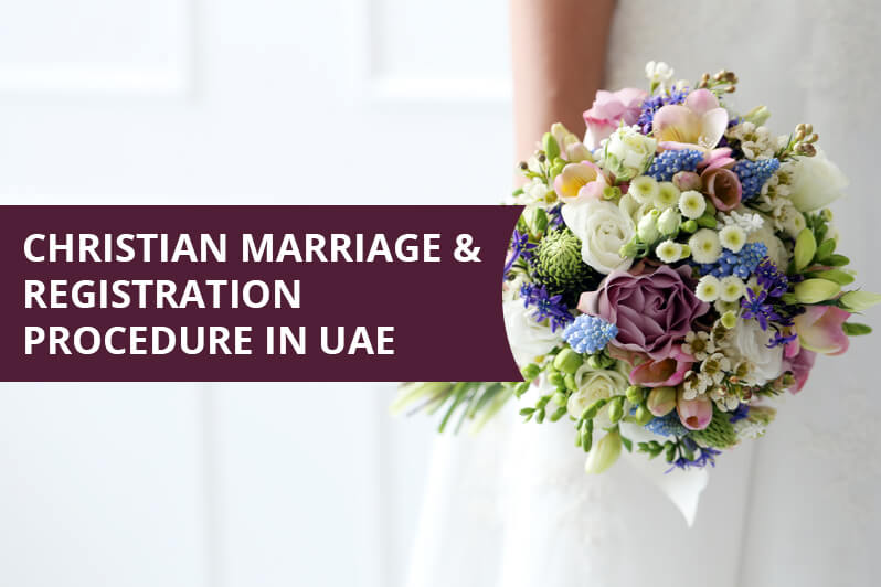 Christian Marriage and Registration Procedure in UAE
