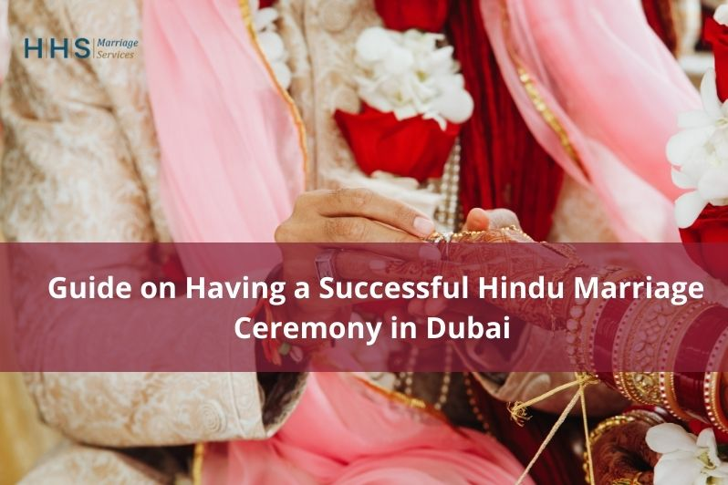 Guide on Having a Successful Hindu Marriage Ceremony in Dubai