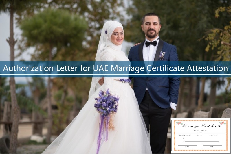 Authorization Letter for UAE Marriage Certificate Attestation