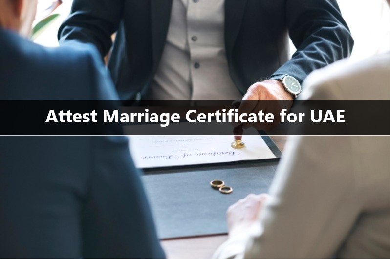 how to attest marriage certificate for UAE